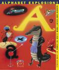 Alphabet Explosion!: Search and Count from Alien to Zebra Cover Image