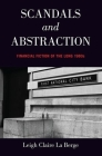 Scandals and Abstraction: Financial Fiction of the Long 1980s Cover Image