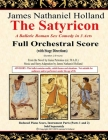 The Satyricon: A Balletic Roman Sex Comedy in 3 Acts Full Orchestral Score (with Stage Directions) Cover Image