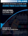 Rhode Island 2020 Journeyman Electrician Exam Questions and Study Guide: 400+ Questions for study on the National Electrical Code Cover Image