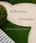 Reflections of Paradise: The Gardens of Fernando Caruncho Cover Image