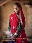 Faces of Courage: Intimate Portraits of Women on the Edge Cover Image
