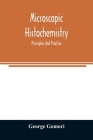 Microscopic histochemistry; principles and practice Cover Image