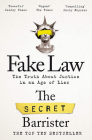 Fake Law: The Truth About Justice in an Age of Lies Cover Image