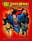 DC Super Heroes: The Ultimate Pop-Up Book Cover Image