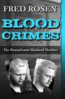 Blood Crimes: The Pennsylvania Skinhead Murders Cover Image