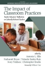 The Impact of Classroom Practices: Teacher Educators' Reflections on Culturally Relevant Teachers (Contemporary Perspectives on Access) Cover Image
