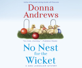 No Nest for the Wicket (Meg Langslow Mystery #7) Cover Image