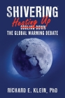 Shivering: Heating Up the Global Warming Debate Cover Image