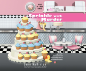 Sprinkle with Murder (Cupcake Bakery Mystery #1) Cover Image