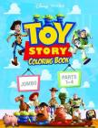 Toy Story Parts 1-4 Coloring Book: Toy Story 1-4 Jumbo Coloring Book With Premium Images For All Ages Cover Image