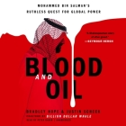Blood and Oil Lib/E: Mohammed Bin Salman's Ruthless Quest for Global Power Cover Image