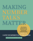 Making Number Talks Matter: Developing Mathematical Practices and Deepening Understanding, Grades 3-10 Cover Image
