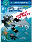 Shark Attack! (DC Super Friends) (Step into Reading) Cover Image