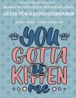 Malbuch für 7+ jährige Kinder (Sätze für Katzenliebhaber): Dieses Buch enthält 40 stressfreie Farbseiten, mit denen die Frustration verringert und das Cover Image