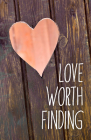 Love Worth Finding (Pack of 25) Cover Image
