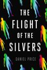 The Flight of the Silvers Cover Image