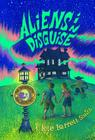 Aliens in Disguise (The Intergalactic Bed and Breakfast) Cover Image