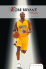 Kobe Bryant: Basketball Superstar (Lives Cut Short) Cover Image