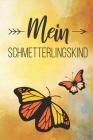 Mein Schmetterlingskind: Erinnerungen an mein Sternenkind, Liniertes Tagebuch, DIN A5, 120 Seiten Cover Image