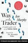 Way of the Trader: A Complete Guide to the Art of Financial Trading Cover Image