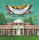 Great American Houses and Gardens Pop-Up Cover Image