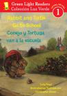 Rabbit and Turtle Go To School/Conejo y tortuga van a la escuela (Green Light Readers Level 1) Cover Image