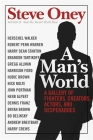 A Man's World: A Gallery of Fighters, Creators, Actors, and Desperadoes Cover Image