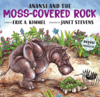 Anansi and the Moss-Covered Rock (Anansi the Trickster #1) Cover Image