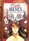 Enola Holmes y el enigma de las amapolas / Enola Holmes: The Case of the Bizarre Bouquets (Enola Holmes.La novela gráfica #3) Cover Image