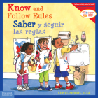 Know and Follow Rules / Saber y seguir las reglas (Learning to Get Along®) Cover Image