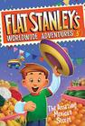 Flat Stanley's Worldwide Adventures #5: The Amazing Mexican Secret Cover Image