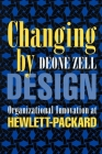 Changing by Design: The Struggle for Property and Power in Early New Jersey (Ilr Press Books) Cover Image
