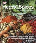 Herbs & Spices: Over 200 Herbs and Spices, with Recipes for Marinades, Spice Rubs, Oils, and Mor Cover Image