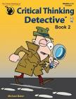 Critical Thinking Detective™ Book 2 Cover Image