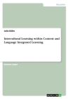 Intercultural Learning Within Content and Language Integrated Learning Cover Image
