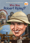 Who Was Robert Ripley? (Who Was?) Cover Image