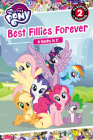 My Little Pony: Best Fillies Forever (Passport to Reading Level 2) Cover Image