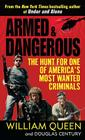 Armed and Dangerous: The Hunt for One of America's Most Wanted Criminals Cover Image