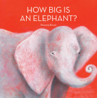 How Big Is an Elephant? Cover Image