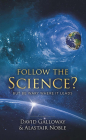 Follow the Science: But Be Wary Where It Leads Cover Image