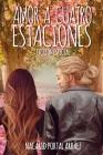 Amor a Cuatro Estaciones: El Diario de Una Ilusion Cover Image