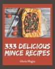 333 Delicious Mince Recipes: Keep Calm and Try Mince Cookbook Cover Image