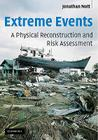 Extreme Events: A Physical Reconstruction and Risk Assessment Cover Image