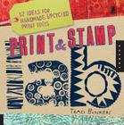 Print & Stamp Lab: 52 Ideas for Handmade, Upcycled Print Tools (Lab Series) Cover Image