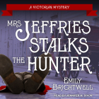 Mrs. Jeffries Stalks the Hunter Cover Image