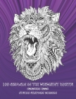 100 Animals is the deadliest hunter - Coloring Book - Stress Relieving Designs Cover Image