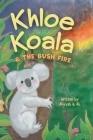 Khloe Koala & The Bush Fire Cover Image