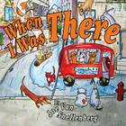 When I Was There Cover Image