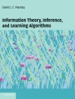 Information Theory, Inference and Learning Algorithms Cover Image